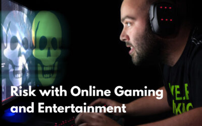 The Risk with Online Gaming and Entertainment. ( Tips to keep gaming safe )